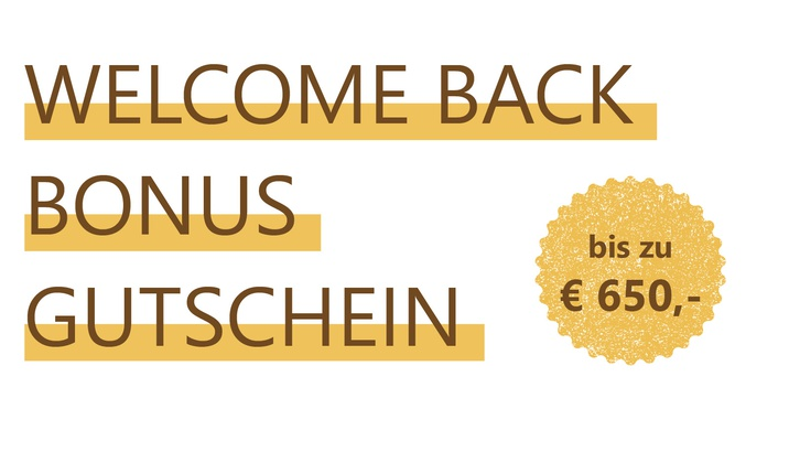 Welcome Back Bonus